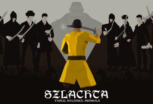 Szlachta: tańce, hulanka, swawola