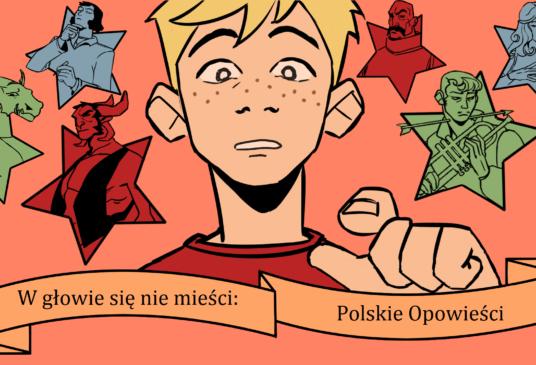 W głowie się nie mieści: Polskie Opowieści
